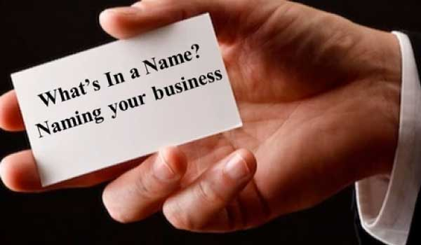 What's In a Name? Naming your business
